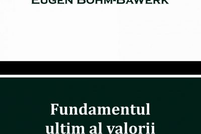 Bohm Bawerk Fundamentul Ultim